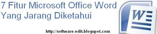 7 Fitur Microsoft Office Word Yang Jarang Diketahui