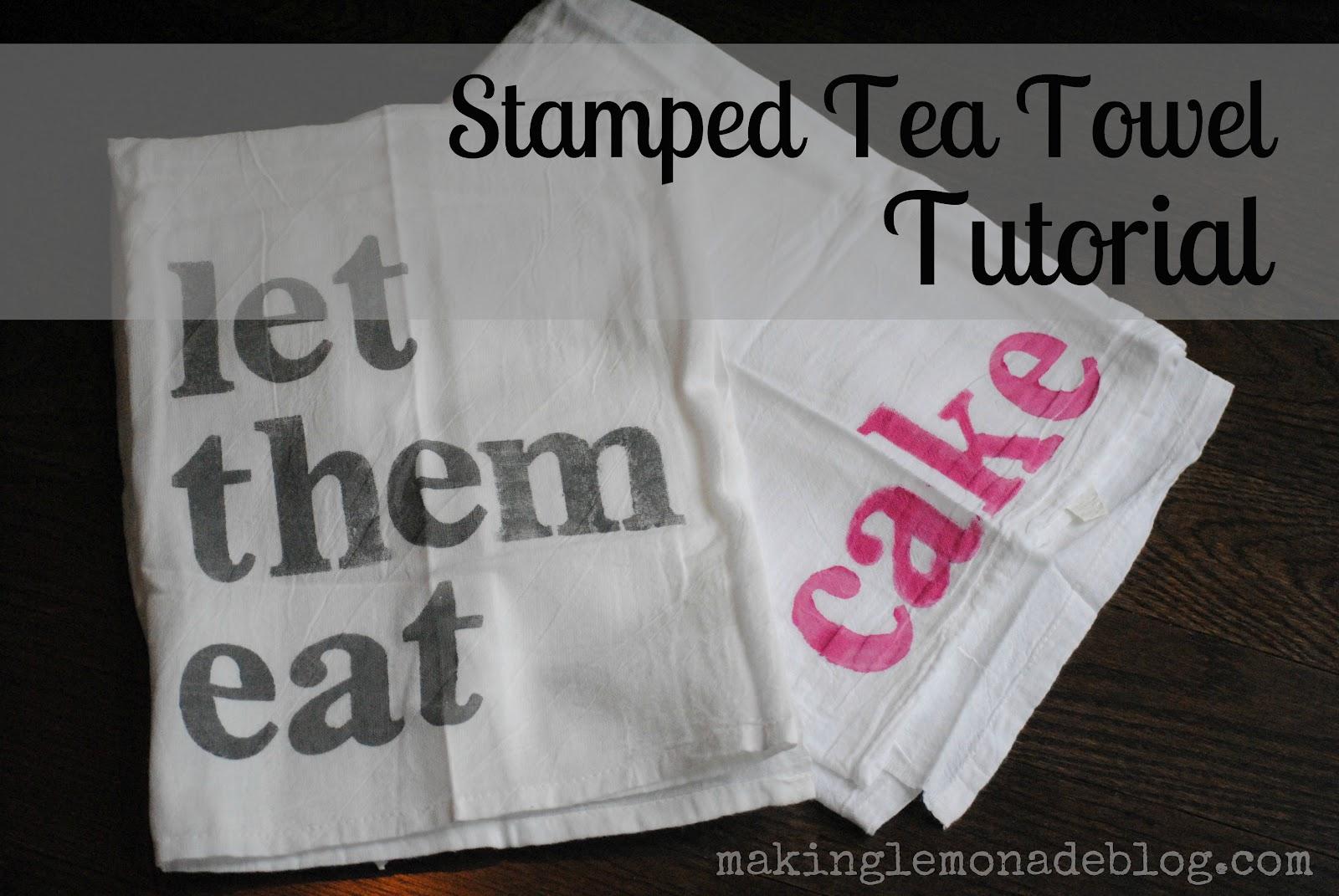 DIY Tea Towel Tutorial (Stamped Kitchen Towels) | Making Lemonade