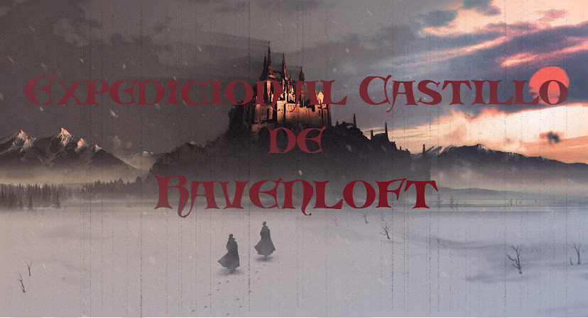 -Expedición al Castillo de Ravenloft-