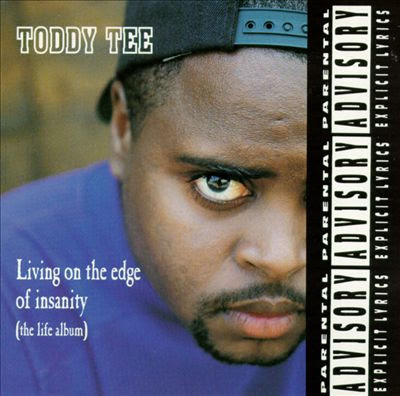 Toddy Tee – Living On The Edge Of Insanity (The Life Album) (CD) (1992) (FLAC + kbps)