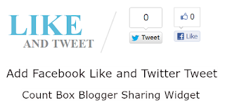 Add Facebook Like and Twitter Tweet Count Box Blogger Sharing Widget