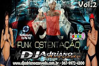 CD Funk Ostentação Vol.2 - DJ Adriano Azevedo