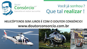 Helicópteros é com o DOUTOR CONSÓRCIO.