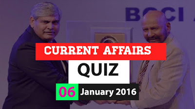 Current Affairs Quiz 6 January 2016