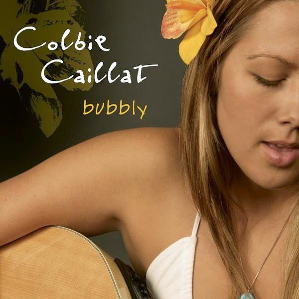 Colbie Caillat Bubbly 2007