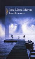La orilla oscura - J. María Merino