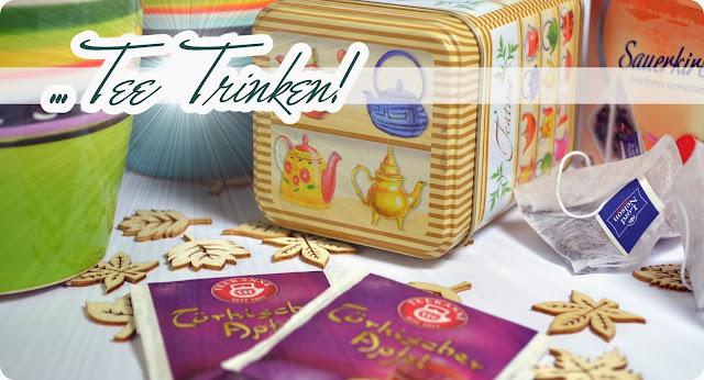Kuscheliger Herbst - Meine Teekanne, Früchtetee und ich - eine Liebe für die Ewigkeit!