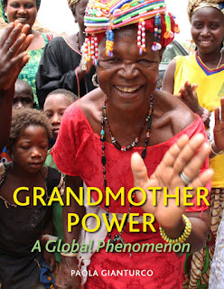 GRANDMOTHER POWER -- A Global Phenomenon by Paola Gianturco