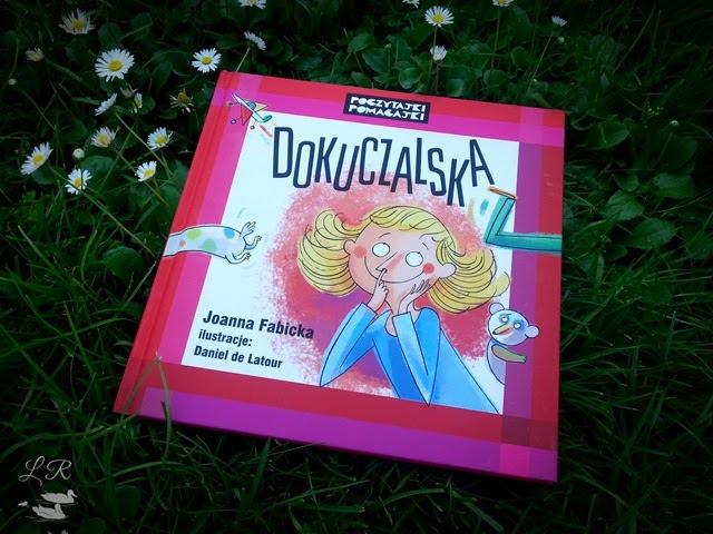 Dokuczalska – Joanna Fabicka. Kącik Rodzica