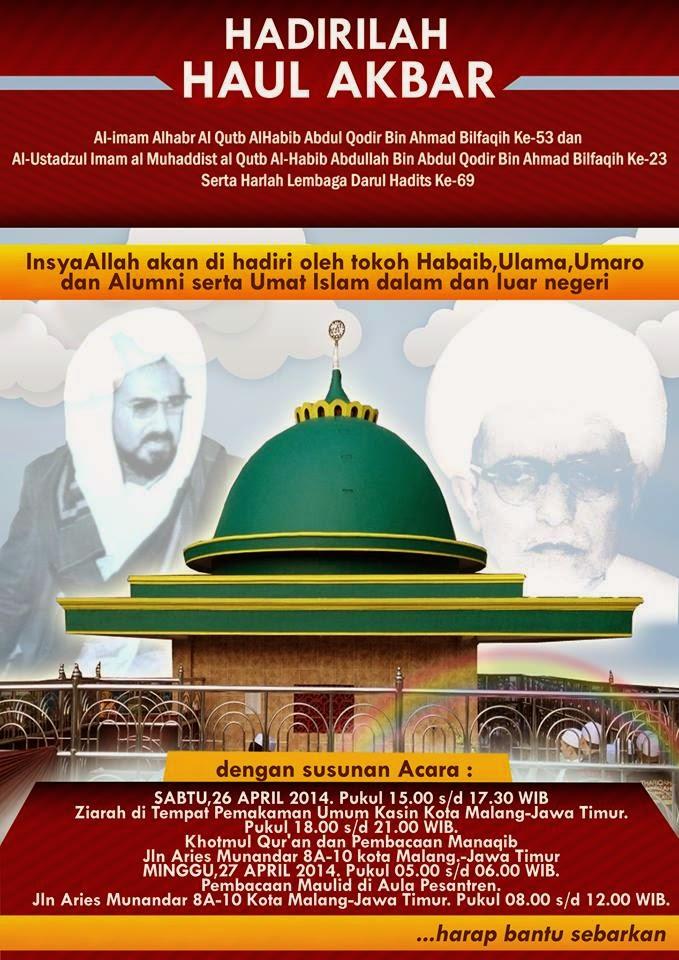 Haul Akbar dan Harlah Lembaga Darul Hadits 26-27 April 2014