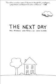 The Next Day by Jason Gilmore, Paul Peterson and John Porcellino