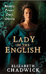 Lady of the English, Elizabeth Chadwick