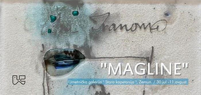 """Izložba """"MAGLINE"""" Ane Ivanović"""