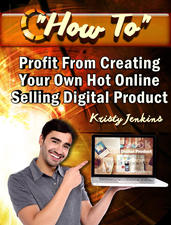 How To Profit  Creating  Your Own Hot Online Selling Digital Product...