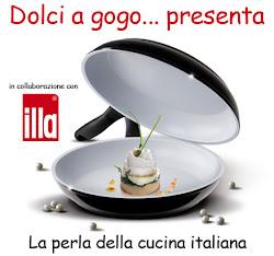 La perla della cucina italiana: Illa e Dolci e Gogo!