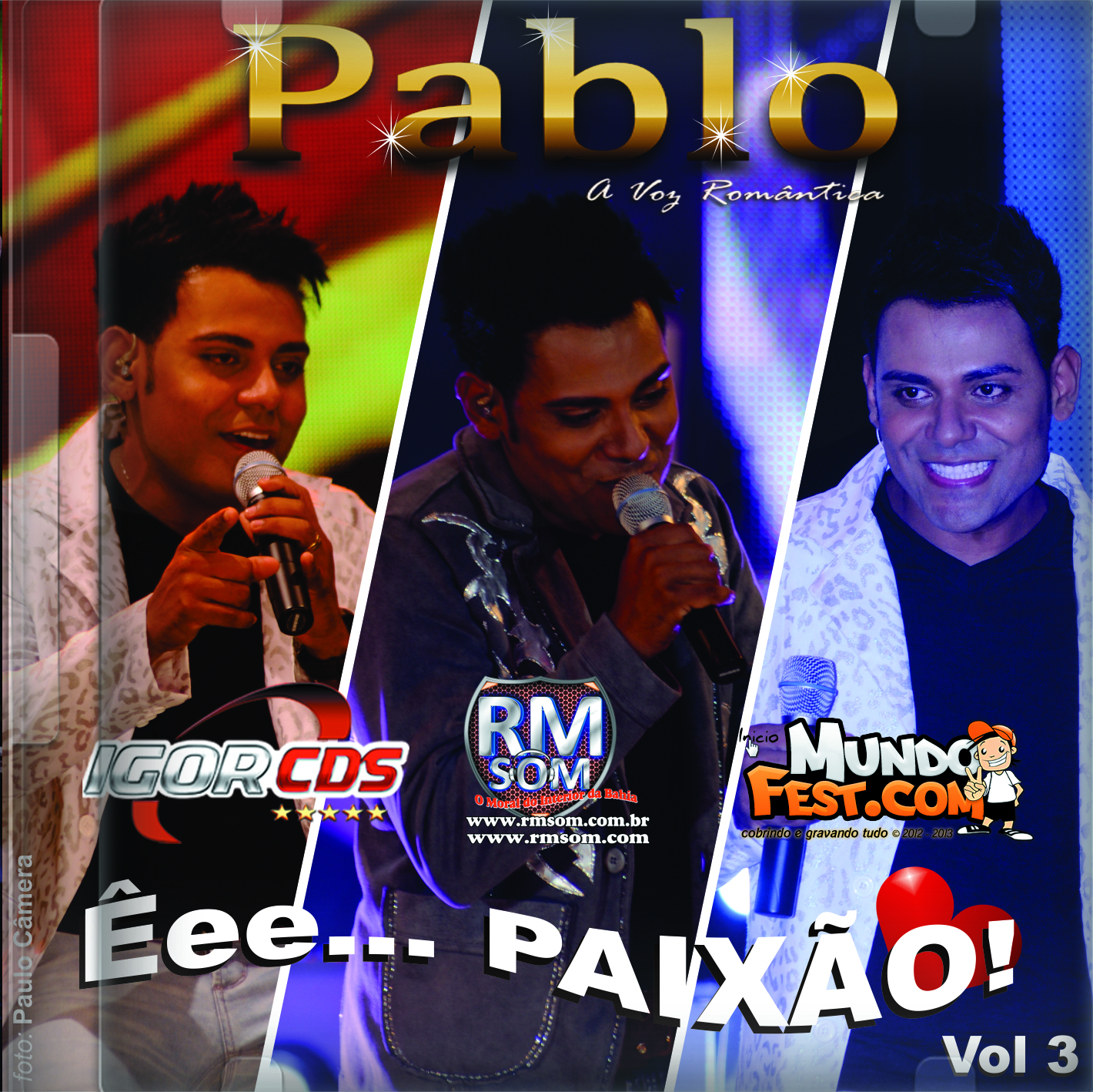 [ CD ] Pablo do Arrocha - VOL 3 CD 2013