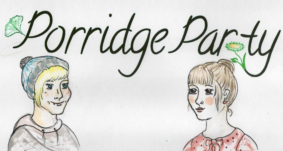 PorridgeParty