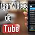 Bajar Vídeos De YouTube Con UC Browser.