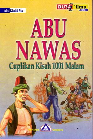 tiga orang tamu bertanya kepada Abu Nawas dengan pertanyaan yang sama