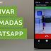 Activa fácilmente las Llamadas de WhatsApp. Llamadas Activas y Disponibles