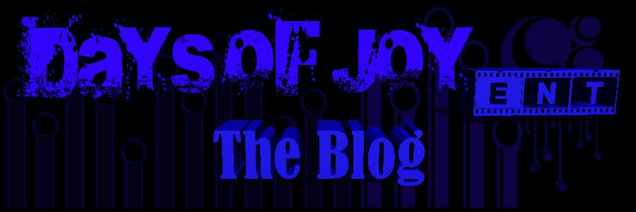 Days Of Joy Ent. Blog