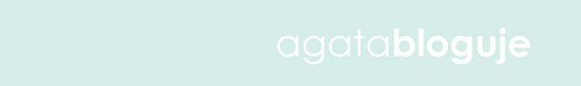 Agata bloguje