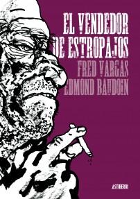 El Vendedor de Estropajos - Edmond Baudoin
