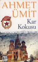 KAR KOKUSU, Ahmet Ümit