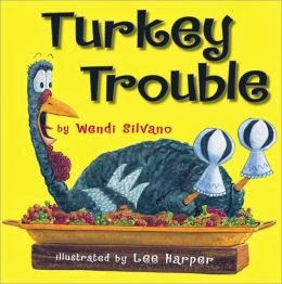 http://www.amazon.com/Turkey-Trouble-Wendi-Silvano/dp/0761455299