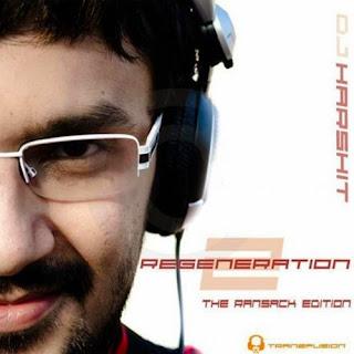 REGENERATION 2 - DJ HARSHIT SHAH (THE RANSACK EDITION)