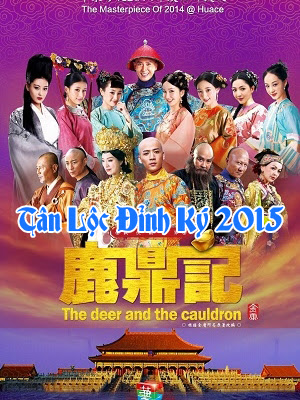 Tân Lộc Đỉnh Ký 2015 - The Deer and the Cauldron 2015