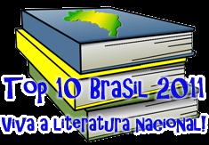 "Campanha ""Top 10 Brasil 2011"" - a lista"