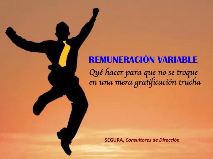 Remuneración variable: para que no se troque en una gratificación ...