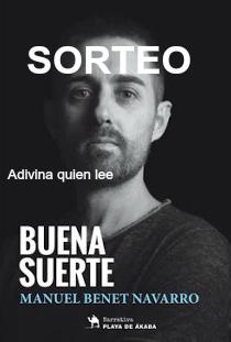 Sorteo de Buena suerte de Manuel Benet