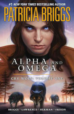 Cry Wolf (Alpha & Omega Graphic Novel #1)