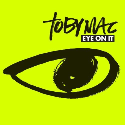 120914091153445505 Tobymac   Eye On It 2012