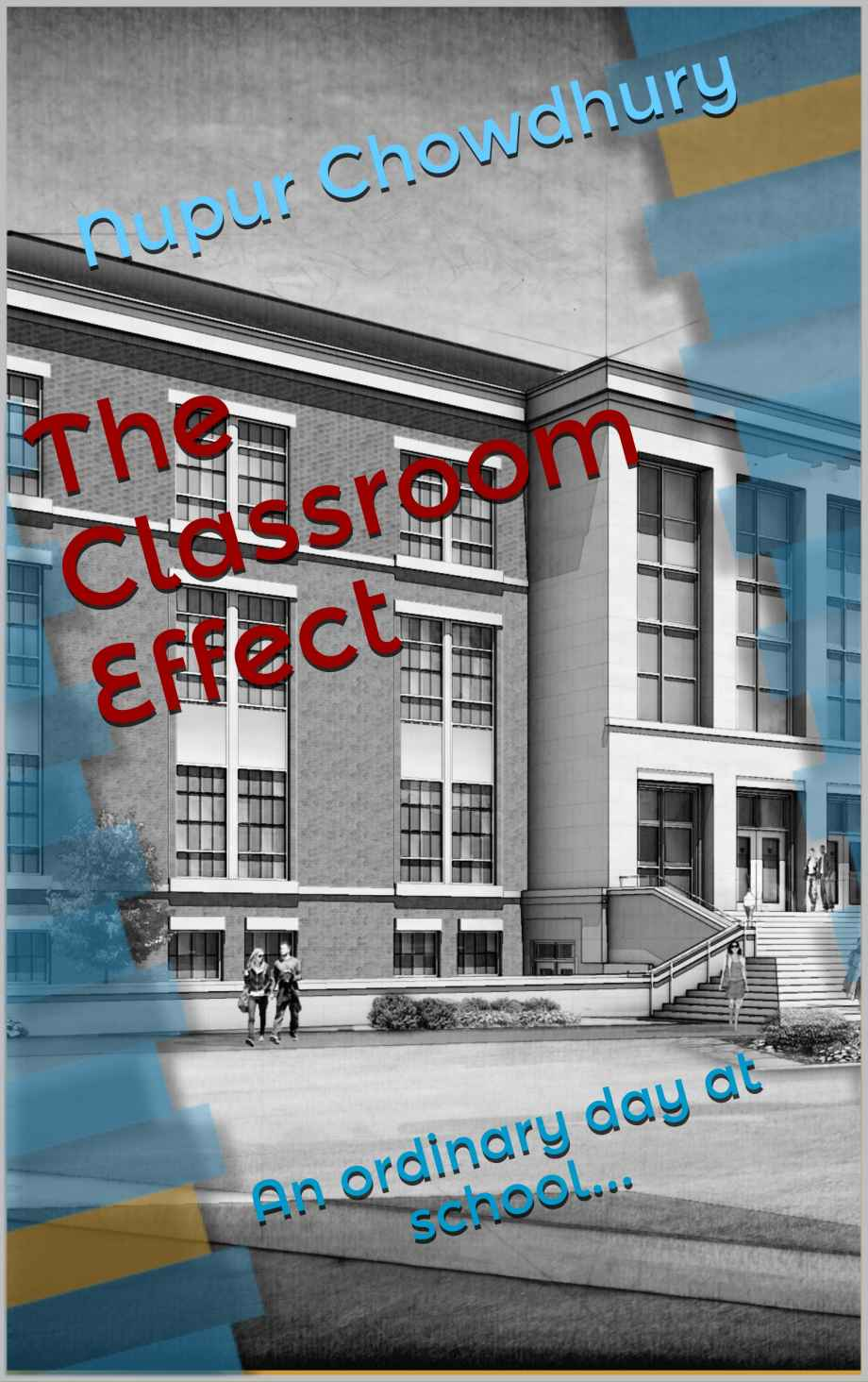 The Classroom Effect