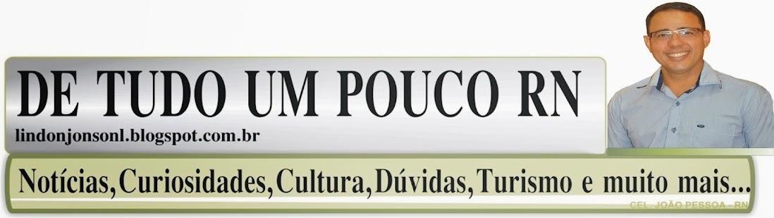DE TUDO UM POUCO RN