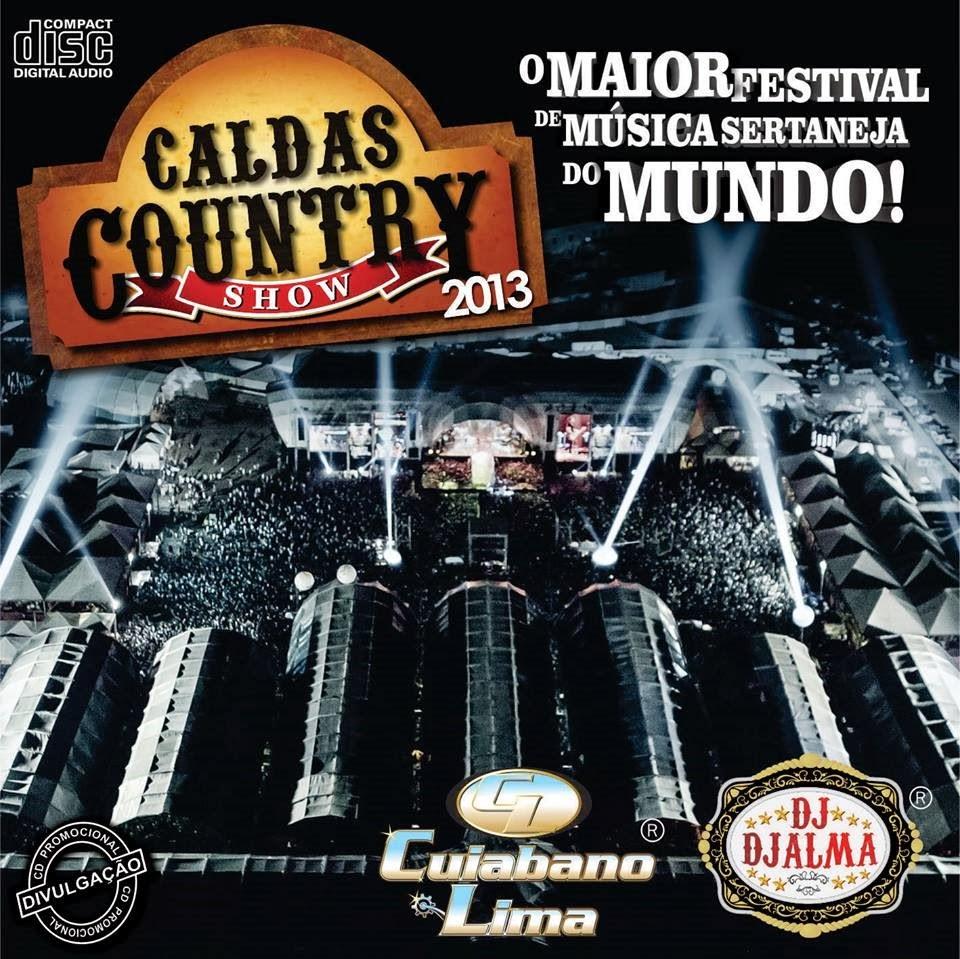 Dj Djalma - Caldas Country Show 2013