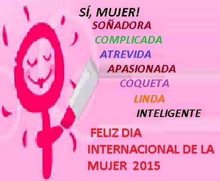 DIA INTERNACIONAL DE  LA MUJER 2015
