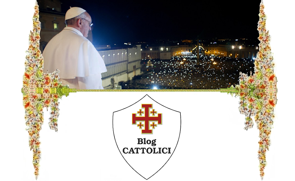 Blog CATTOLICI (Catholic Blogs - Francesco De Marco)