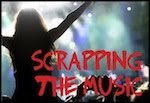 "Scrapping The Music!! Challenge # 192 ""Every Time We Touch"" by Cascada"