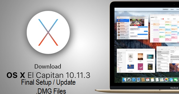 Download OS X El Capitan 10.11.3 (15D21)