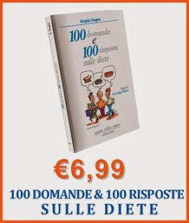 100 Domande e 100 Risposte Sulle Diete