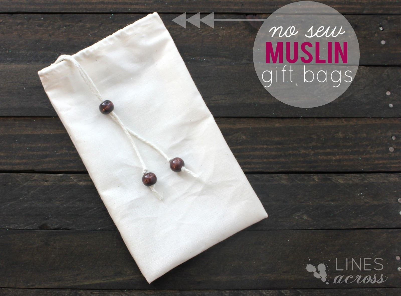 How to Make No Sew Muslin Gift Bags - Lines Across
