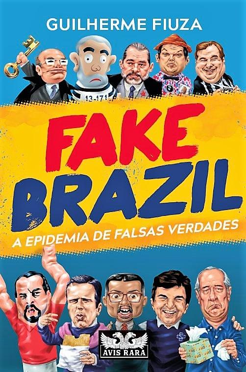 """""""Fake Brazil"""" explica a luta contra o fascismo imaginário"""
