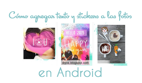text, photo, sticker, label, android, agregar, texto, app