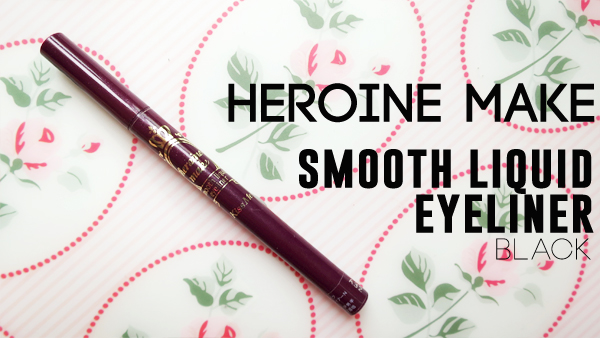Heroine Make Smooth Liquid Eyeliner