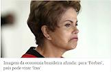 Imagem da economia brasileira afunda; para 'Forbes', país pode virar 'lixo'