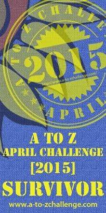 A-Z Challenge 2015 Survivor